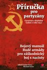 Příručka pro partyzány. Upravené a doplněné vydání z roku 1942