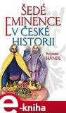 Šedé eminence v české historii (Elektronická kniha) - obálka