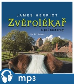 Zvěrolékař a psí historky, mp3 - James Herriot