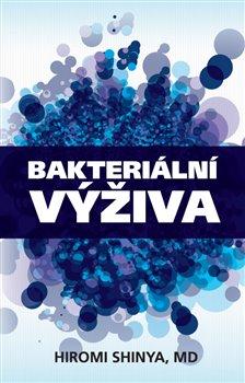 Bakteriální výživa - Hiromi Shinya