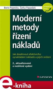 Moderní metody řízení nákladů - Popesko Boris, Papadaki Šárka e-kniha