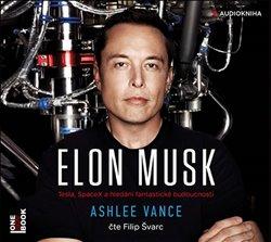Elon Musk, CD - Ashlee Vance