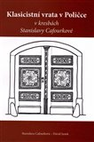 Klasicistní vrata v Poličce v kresbách Stanislavy Cafourkové - obálka