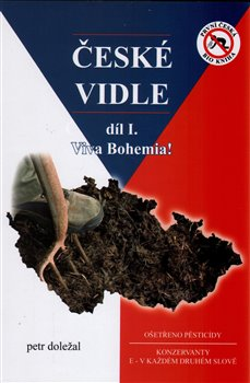 České vidle. Vivat Bohemia! - Petr Doležal