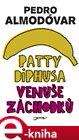 Patty Diphusa, Venuše záchodků