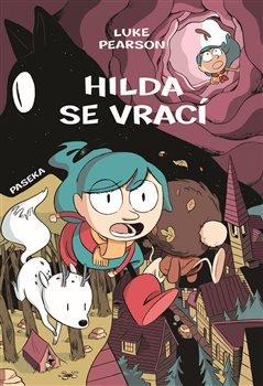 Hilda se vrací. Hilda a Ptačí slavnost, Hilda a černý pes - Luke Pearson