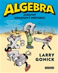 Algebra - Zábavný komiksový průvodce - obálka
