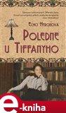 Poledne u Tiffanyho (Životní příběh designérky Clary Wolcottové) - obálka