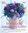 Obálka knihy Jednoduché aranžování květin