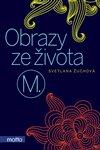 Obálka knihy Obrazy ze života M.