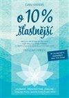 Obálka knihy O 10 % šťastnější