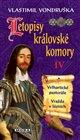 Letopisy královské komory IV. - Velhartické pastorále / Vražda v lázních
