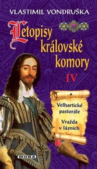 Obálka titulu Letopisy královské komory IV. - Velhartické pastorále / Vražda v lázních