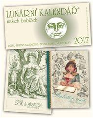Lunární kalendář 2017 + Babiččin snář + Desátý rok s Měsícem