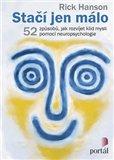 Stačí jen málo (52 způsobů, jak rozvíjet klid mysli pomocí neuropsychologie) - obálka