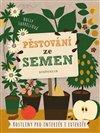 Obálka knihy Pěstování ze semen