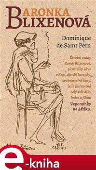 Baronka Blixenová - Dominique de Saint Pern e-kniha