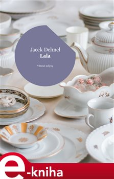 Lala - Jacek Dehnel e-kniha