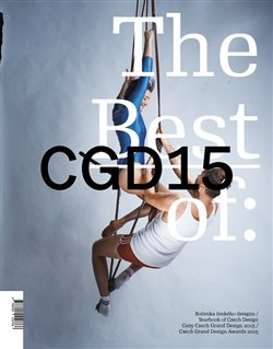The Best of: 2015. Ročenka českého designu / Ceny Czech Grand Design 2015