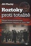 Roztoky proti totalitě (Občané Roztok perzekvovaní komunistickým režimem po únoru 1948) - obálka
