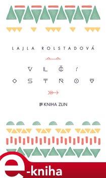 Vlčí ostrov - Lajla Rolstadová e-kniha