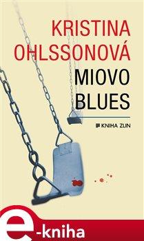 Miovo blues - Kristina Ohlssonová e-kniha