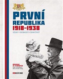 První republika 1918–1938 - kol.