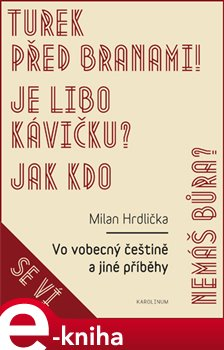 Vo vobecný češtině a jiné příběhy - Milan Hrdlička e-kniha