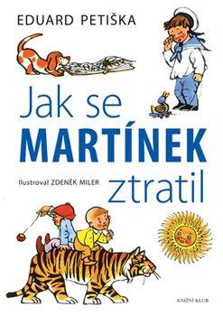 Jak se Martínek ztratil - Eduard Petiška