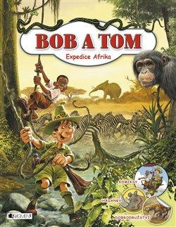 Expedice Afrika - Bob a Tom - Tibor Szendrei