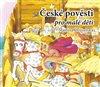 České pověsti pro malé děti