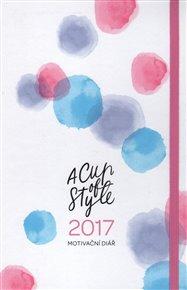 A Cup of Style - Motivační diář 2017