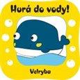 Hurá do vody! Velryba - obálka