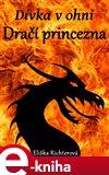 Dívka v ohni (Dračí princezna) - obálka