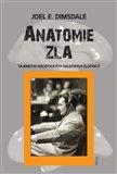 Anatomie zla (Tajemství nacistických válečných zločinců) - obálka