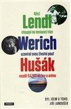 Když Lendl stoupal na tenisový trůn, Werich uzavíral svou životní pouť a Hušák vsadil sazku do hry o arénu (Byl jsem u toho) - obálka