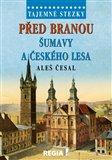 Před branou Šumavy a Českého lesa - obálka