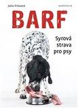 Barf (Syrová strava pro psy) - obálka