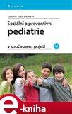 Sociální a preventivní pediatrie v současném pojetí - obálka
