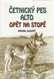 Četnický pes Alto opět na stopě - obálka