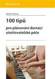 100 tipů pro plánování domácí ošetřovatelské péče - obálka