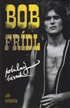 Obálka knihy Bob Frídl Potulný básník