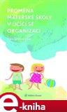 Proměna mateřské školy v učící se organizaci - obálka