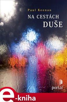 Na cestách duše - Paul Keenan e-kniha