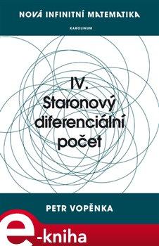 Nová infinitní matematika: IV. Staronový diferenciální počet - Petr Vopěnka e-kniha