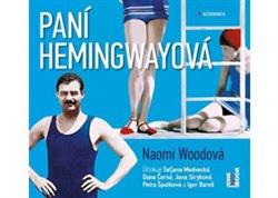 Paní Hemingwayová, CD - Naomi Woodová