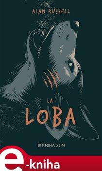 La Loba - Alan Russell e-kniha