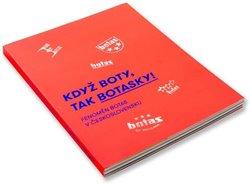 Když boty, tak botasky!. Fenomén Botas v Československu - kolektiv autorů