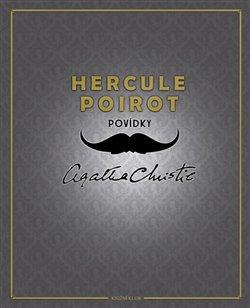 Hercule Poirot: Povídky - Agatha Christie