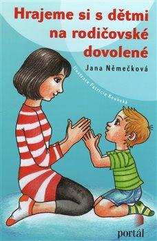 Portál Hrajeme si s dětmi na rodičovské dovolené - Jana Němečková
